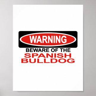 Beware Of Spanish Bulldog Print