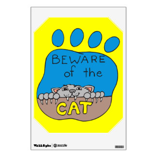 Beware of the Cat Wall Decal