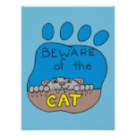 Beware of the Cat Warning Poster