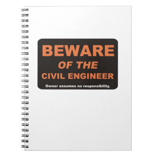 Beware of The Civil Engineer Notebook
