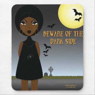 Beware of the Dark Side Mousepad