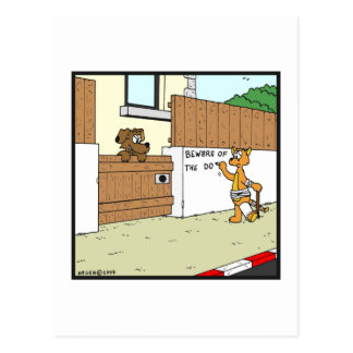 Beware of the Dog: Cat and Dog cartoon Postcard