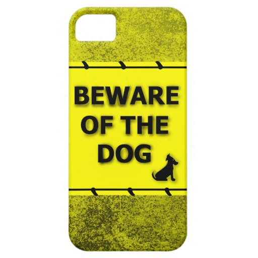 Beware of the Dog Funny iPhone SE/5/5s Case