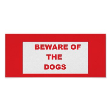 Professional Business 'Beware of The Dogs' Poster Sign