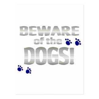 Beware of the dogs! with blue paw prints postcard