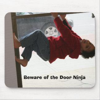 Beware of the Door Ninja Mouse Pad