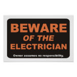 Beware of The Electrician Posters