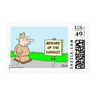 beware of the hominid stamp