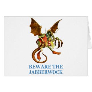BEWARE OF THE JABBERWOCK GREETING CARDS