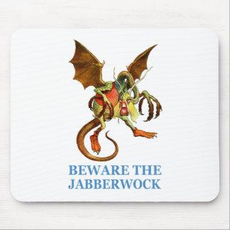 BEWARE OF THE JABBERWOCK MOUSE PAD