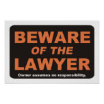 Beware of The Lawyer Posters