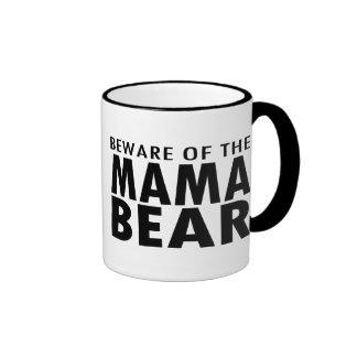 Beware of the Mama Bear Ringer Mug