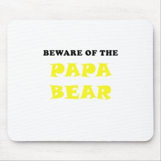 Beware of the Papa Bear Mouse Pad