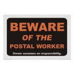 Beware of The Postal Worker Posters