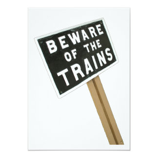 Beware of the trains card