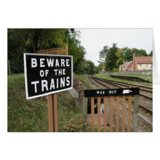Beware of the trains, Crowcombe Heathfield station Card