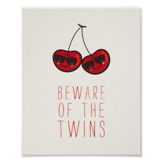 Beware Of The Twins Cheeky Cherries Kids Room Art Poster