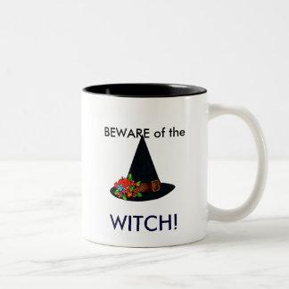 Beware of the Witch!  Mug