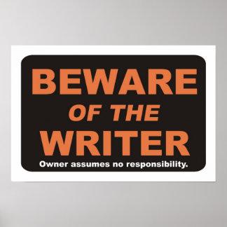 Beware of The Writer Print