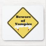 Beware of Vampire Mouse Pad