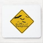 Beware of  Vampires Mouse Pad
