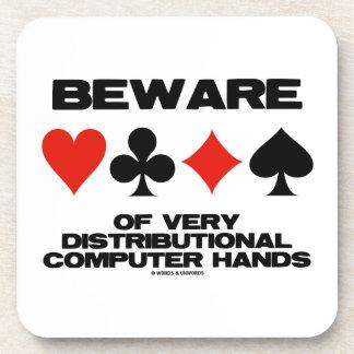 Beware Of Very Distributional Computer Hands Beverage Coaster