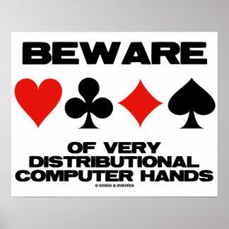 Beware Of Very Distributional Computer Hands Poster