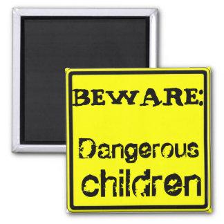 Beware of Vicious Children! 2 Inch Square Magnet