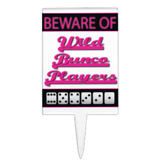 Beware of Wild Bunco Players Cake Topper