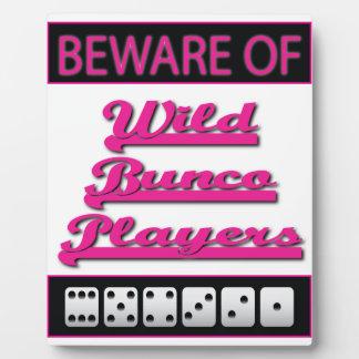 Beware of Wild Bunco Players Display Sign Plaque