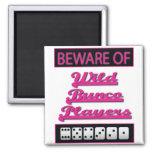 beware of wild bunco players magnets