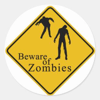 Beware of Zombies Round Sticker