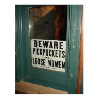 Beware Pickpockets and Loose Women Postcard