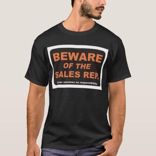 Beware / Sales Rep T-Shirt