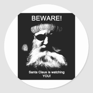Beware--Santa is watching you Round Stickers