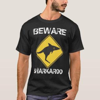 Beware Sharkaroo T-Shirt