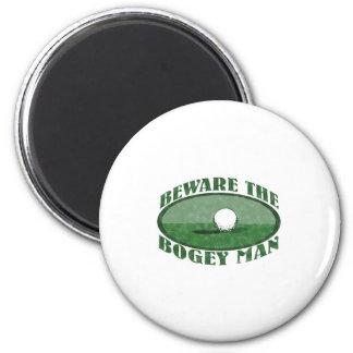 Beware The Bogey Man 2 Inch Round Magnet