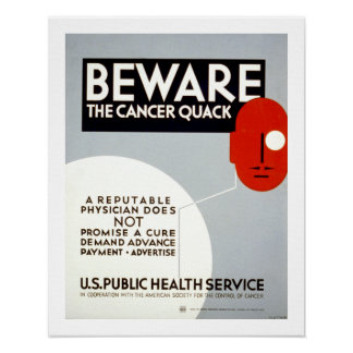Beware The Cancer Quack (canvas) Poster