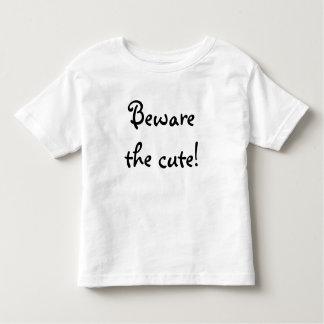 Beware the cute T-shirt