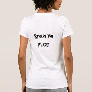 Beware the Flare Shirt