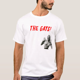 BEWARE THE GAYS! GAY PRIDE HUMOR T-Shirt