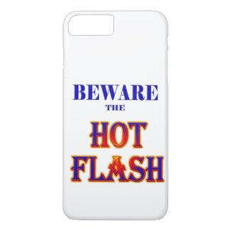 BEWARE the HOT FLASH! iPhone 8 Plus/7 Plus Case