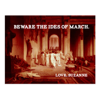 Beware the Ides of March Postcard