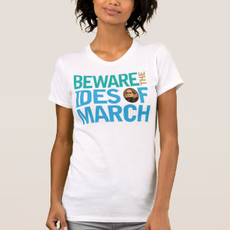 Beware the Ides of March Shakespeare T-Shirt
