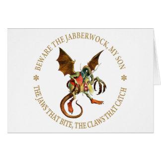 BEWARE THE JABBERWOCK , MY SON GREETING CARD
