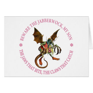 BEWARE THE JABBERWOCK, MY SON GREETING CARDS