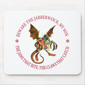 BEWARE THE JABBERWOCK, MY SON MOUSE PAD