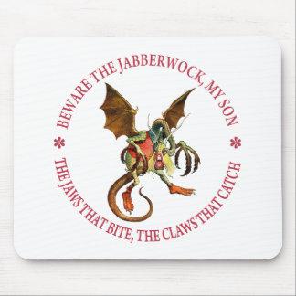 BEWARE THE JABBERWOCK, MY SON MOUSE PAD