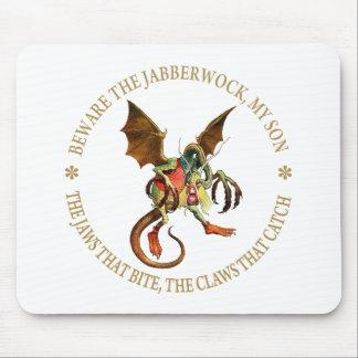 BEWARE THE JABBERWOCK , MY SON MOUSE PAD