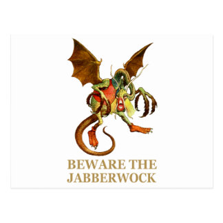 BEWARE THE JABBERWOCK, MY SON, THE JAWS THAT BITE POST CARDS